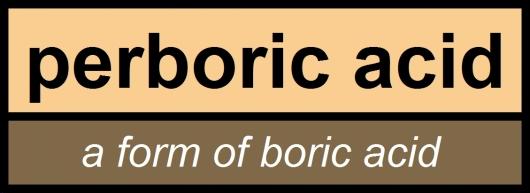 perboric acid