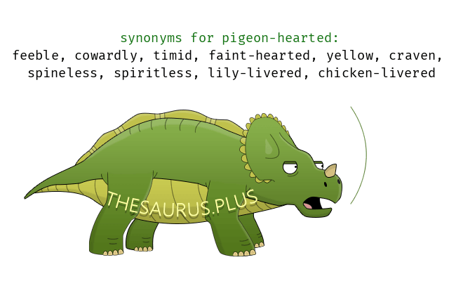 pigeon-hearted