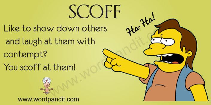 scoff