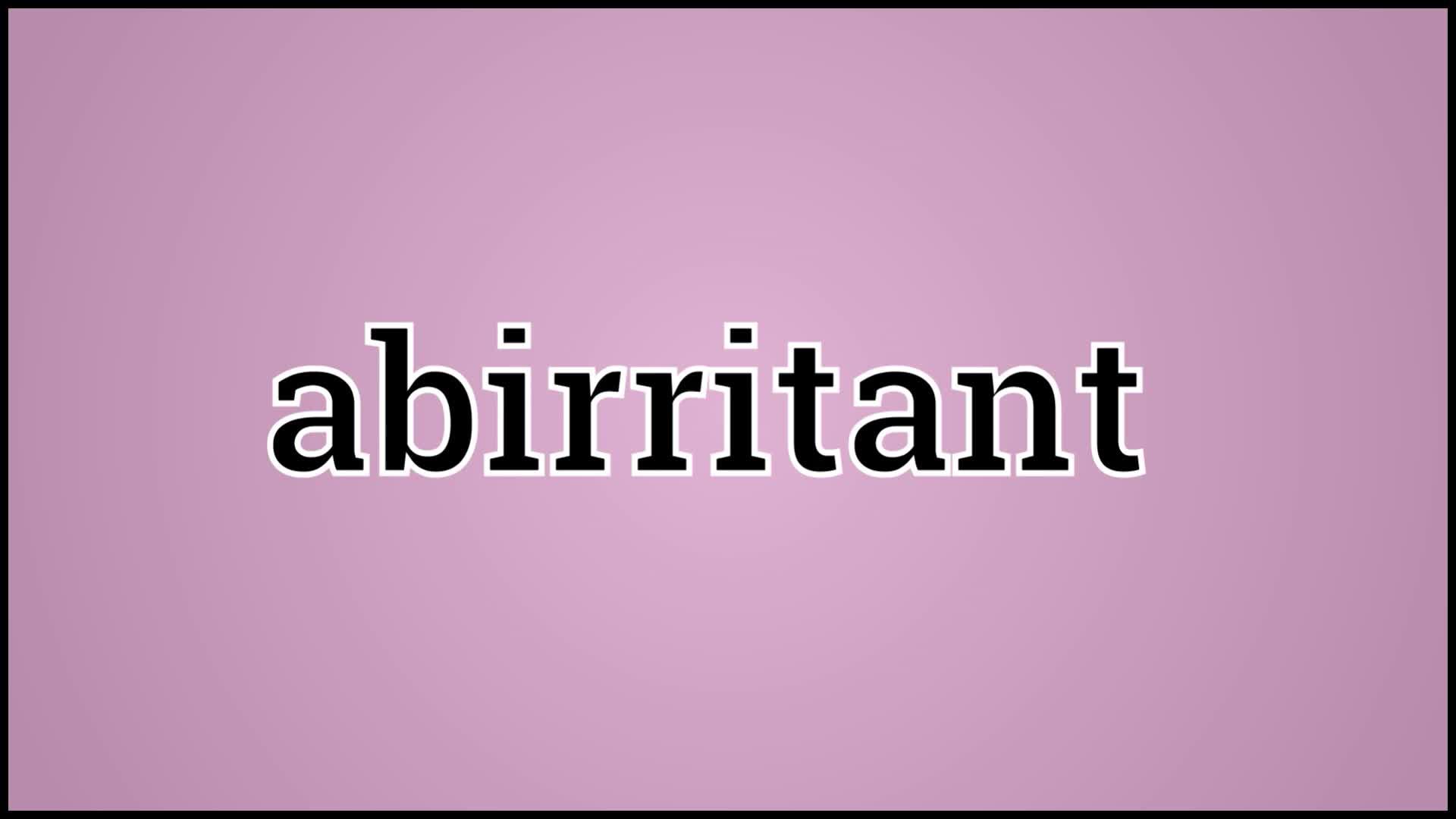 abirritant