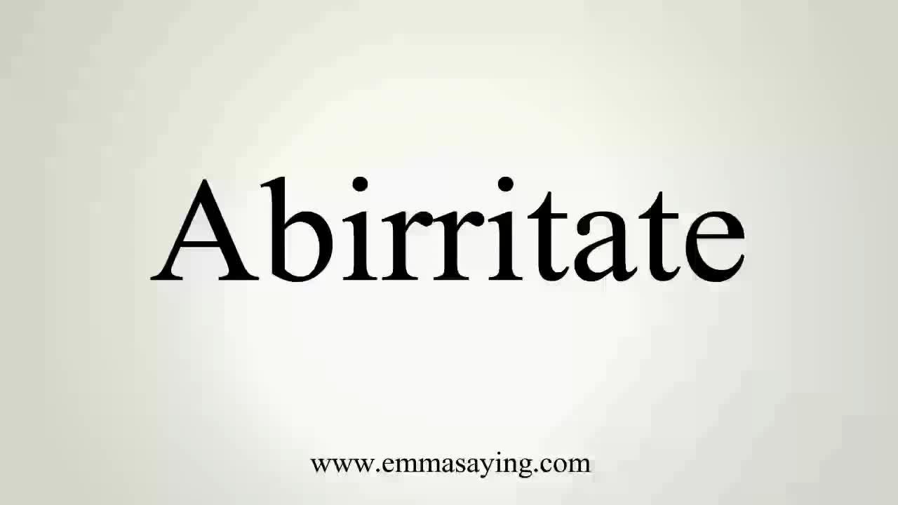 abirritate