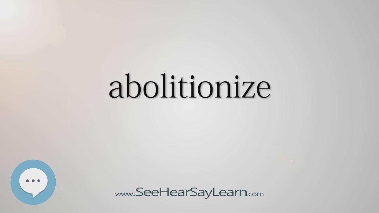 abolitionize