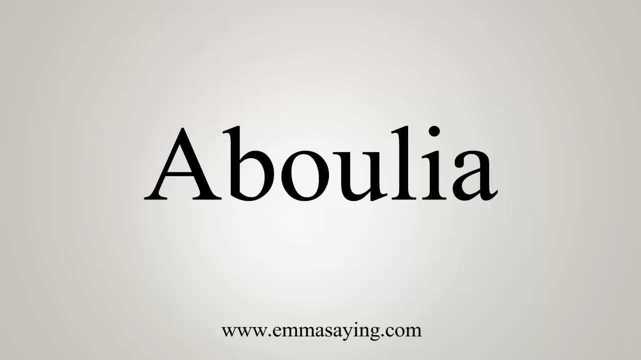 aboulia