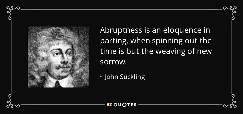 abruptness