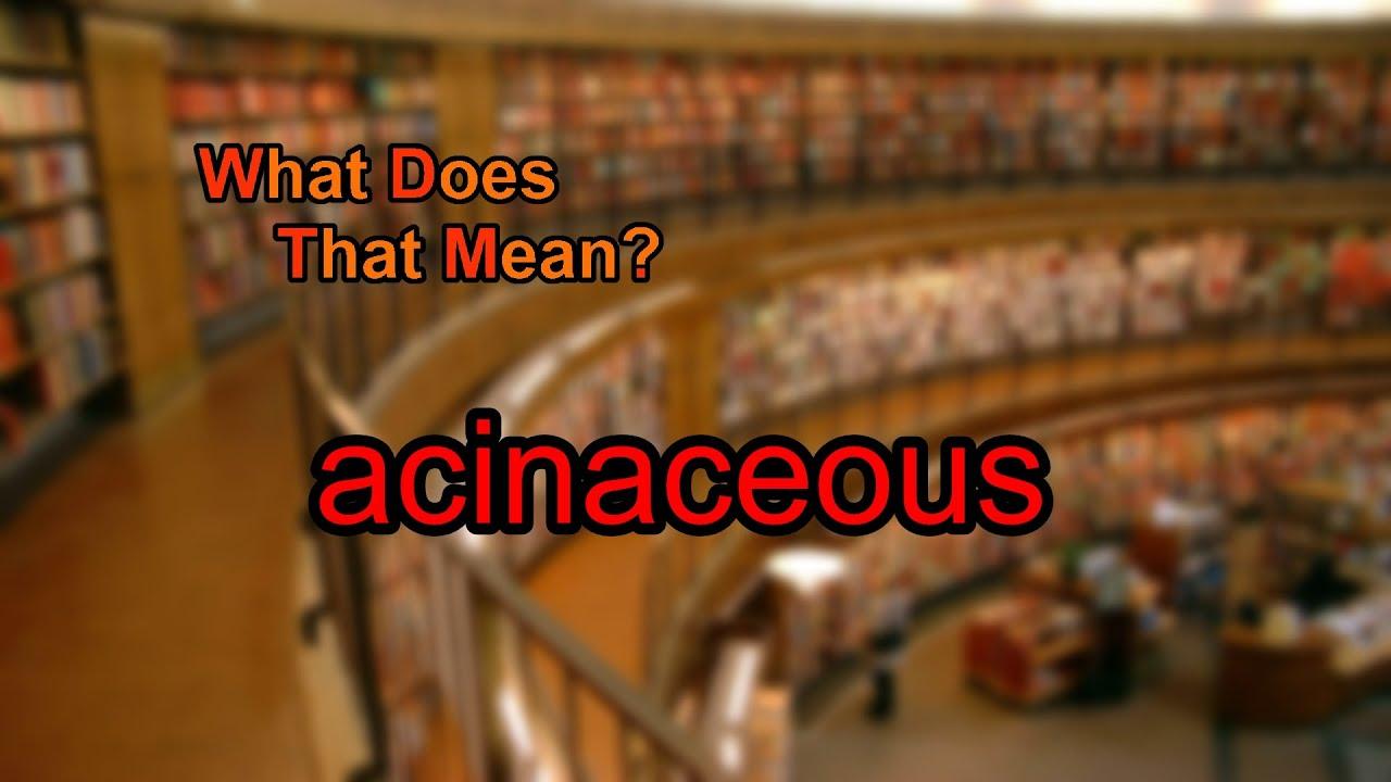 acinaceous