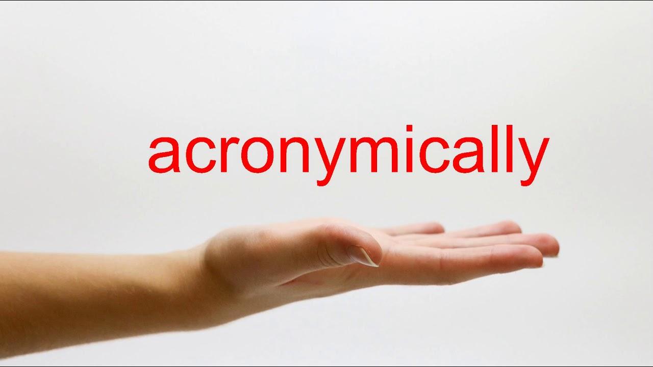 acronymically