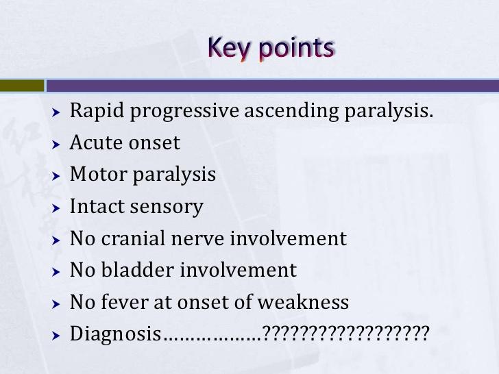 acute ascending paralysis