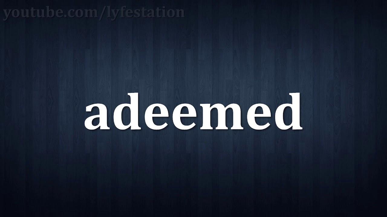 adeemed