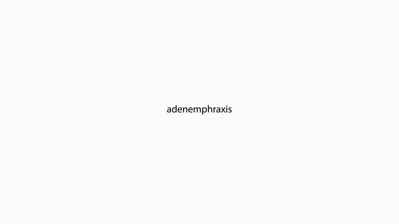 adenemphraxis