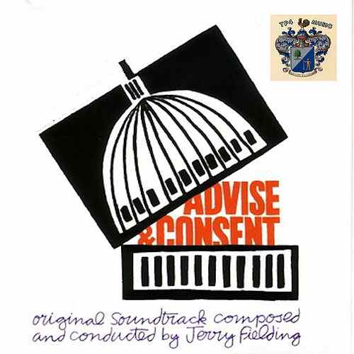 Advice and Consent (Original Movie Sound Track) de Jerry Fielding