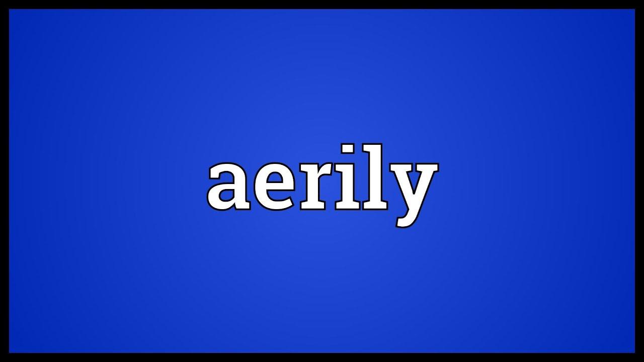 aerily