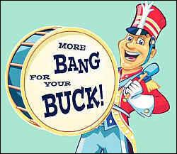 bang for the buck