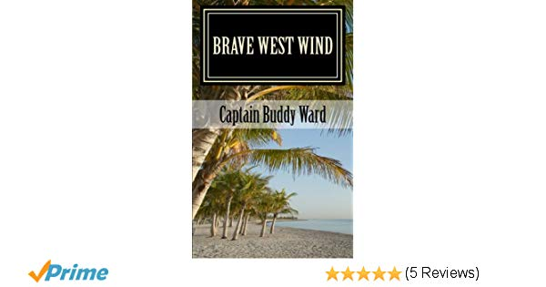 brave west winds