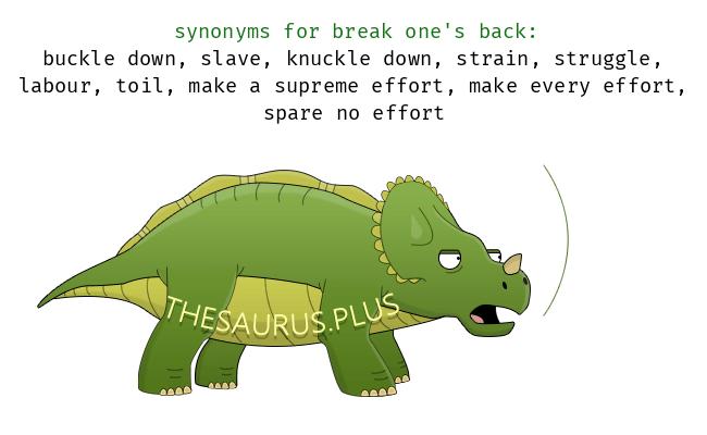 break one's back