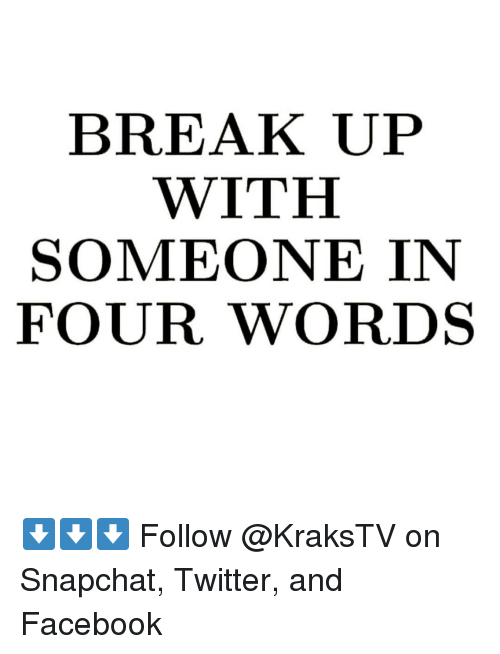 break someone up