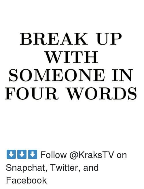 break someone up