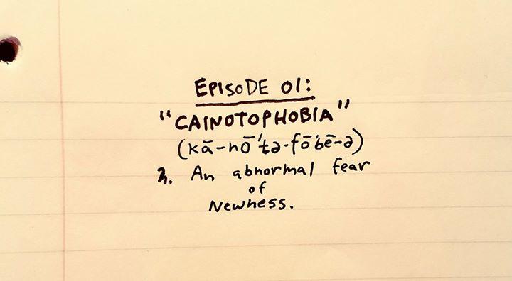 cainotophobia
