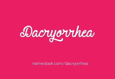 dacryorrhea