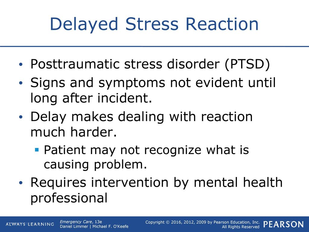 Delayed Stress Reaction