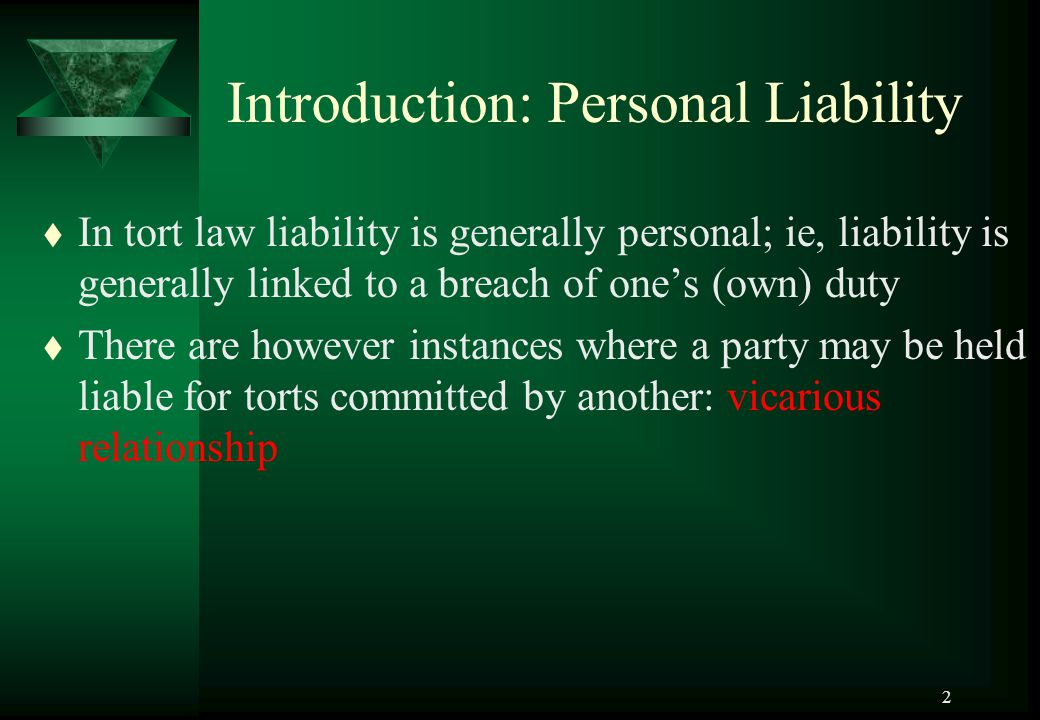 2 Introduction: Personal Liability