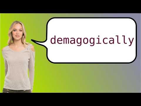 demagogically