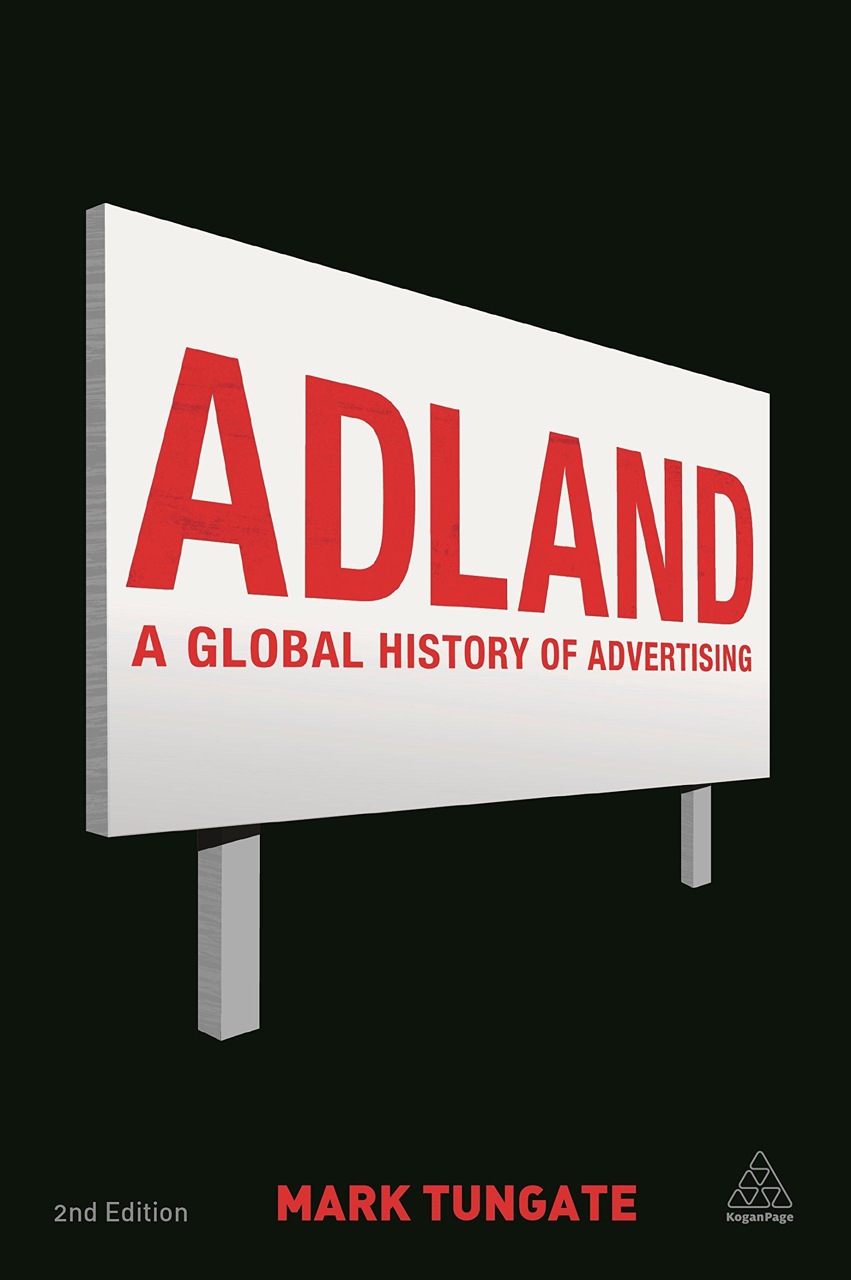 Adland: A Global History of Advertising: Amazon.es: Mark Tungate: Libros en  idiomas extranjeros