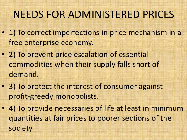 5. NEEDS FOR ADMINISTERED PRICES