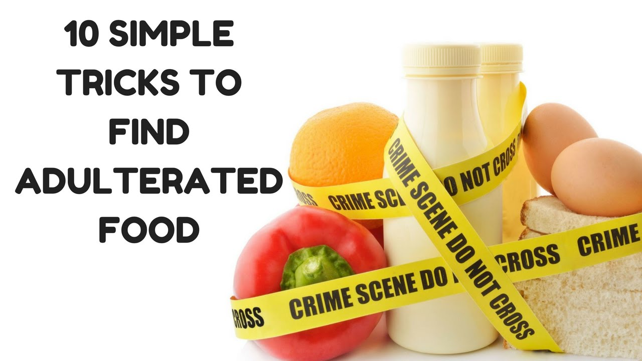 10 SIMPLE TRICKS TO FIND FOOD ADULTERATION!!!