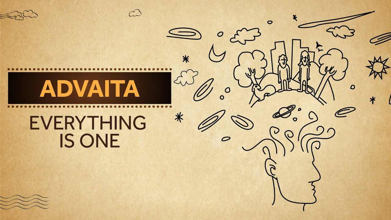 Advaita - Everything is One