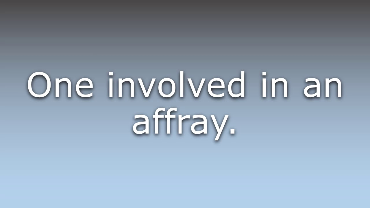 What does Affrayer mean?