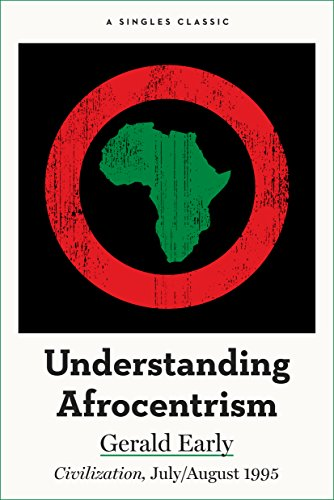 Understanding Afrocentrism (Singles Classic) by [Early, Gerald]