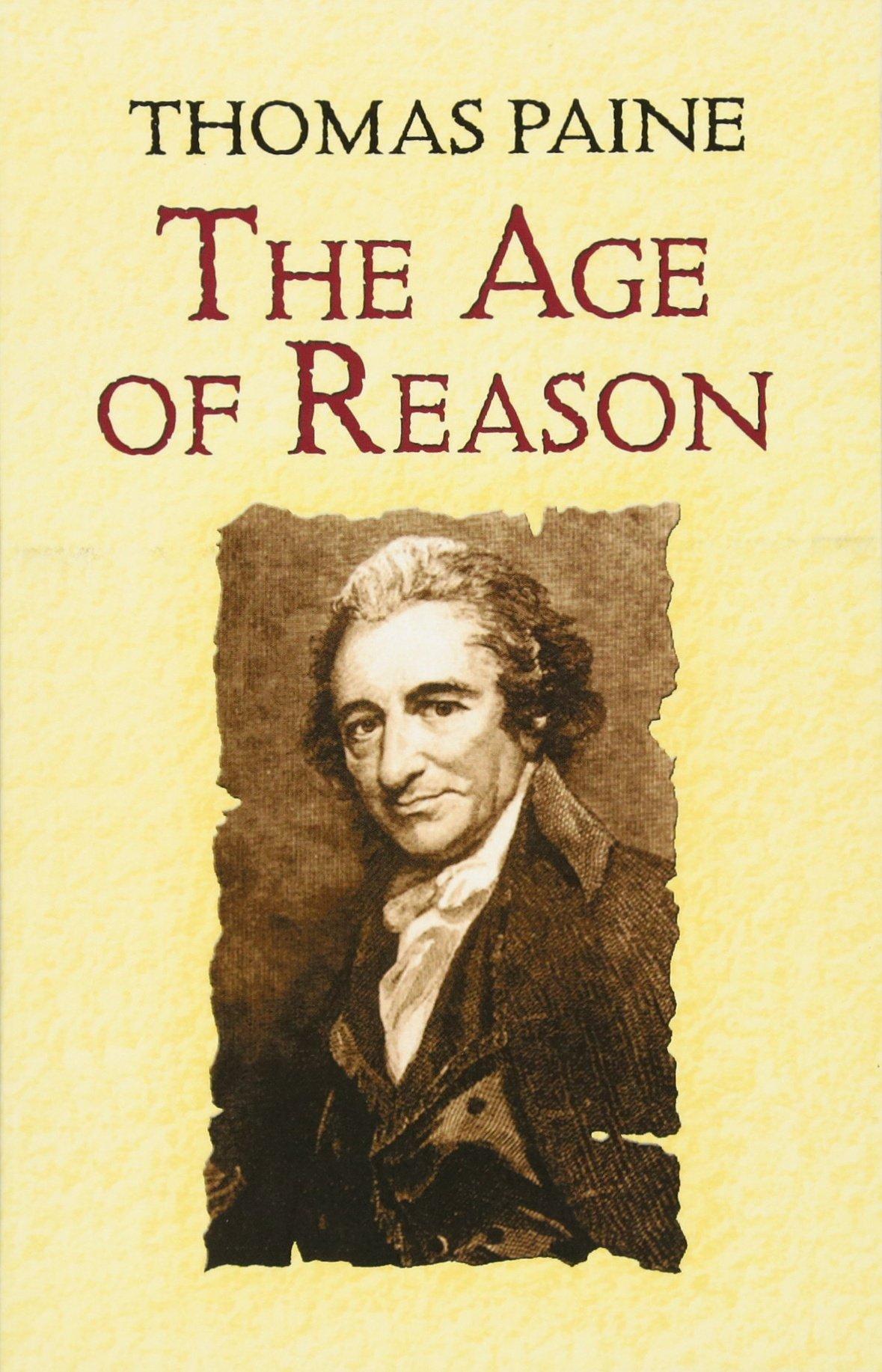 The Age of Reason: Amazon.es: Thomas Paine, Moncure Daniel: Libros en  idiomas extranjeros