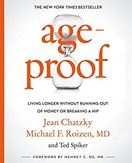 AgeProof: Living Longer Without Running Out of Money or Breaking a Hip by  [Chatzky