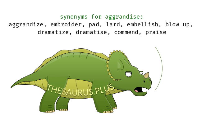 Similar words of aggrandise