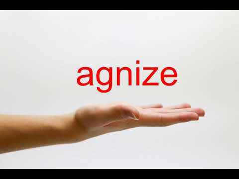 How to Pronounce agnize - American English
