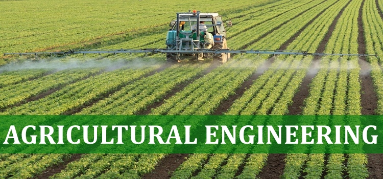 Agricultural Engineering - Branches of Engineering in India