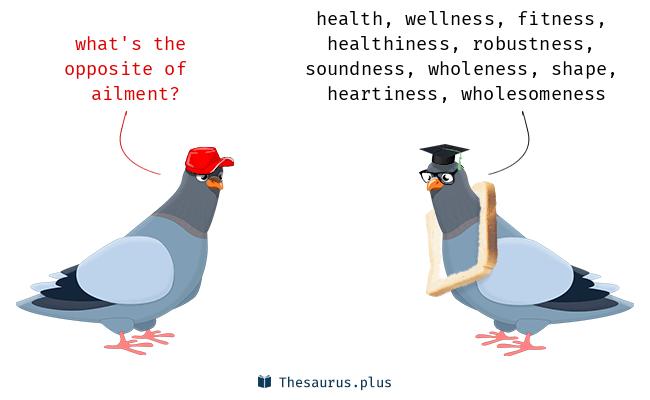 Antonyms for ailment
