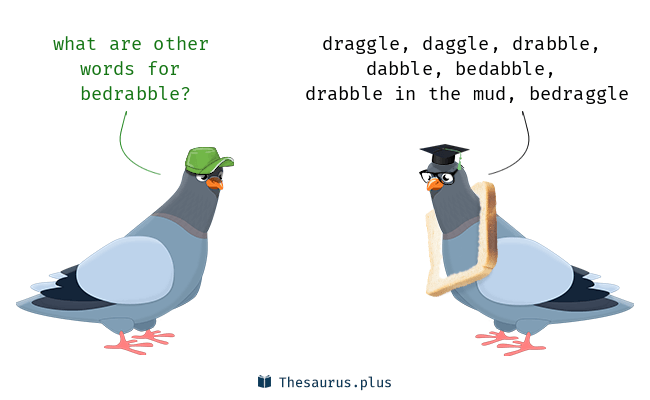 Synonyms for bedrabble