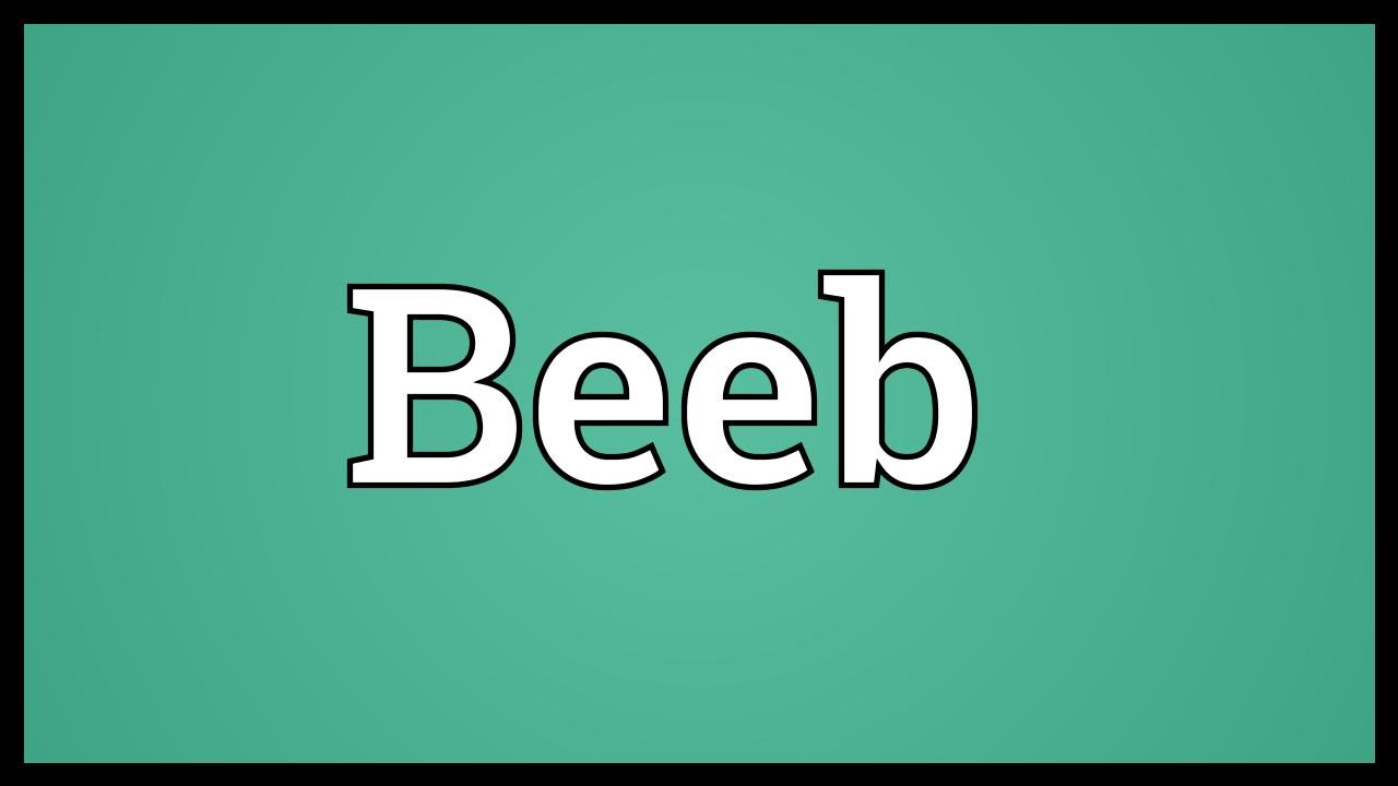Beeb Meaning
