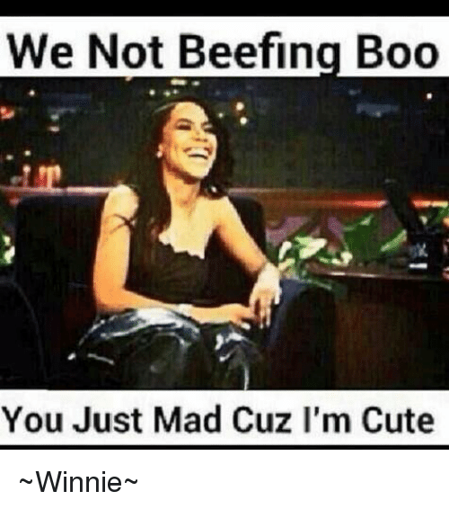 Beef, Beef, and Boo: We Not Beefing Boo You Just Mad Cuz I