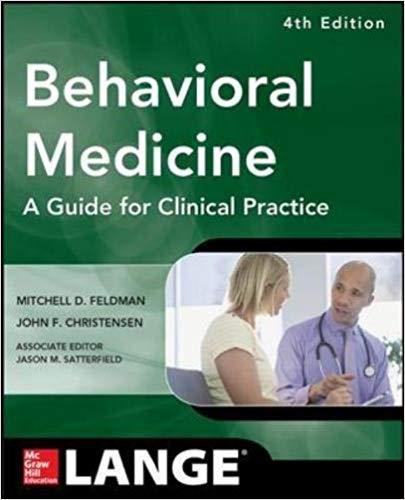 Behavioral Medicine A Guide for Clinical Practice 4/E 4th Edition