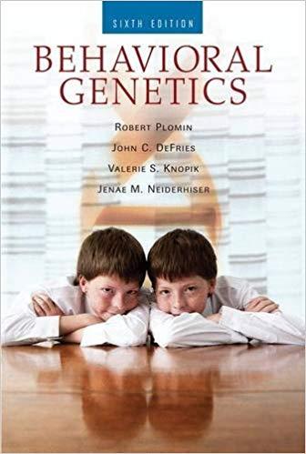 Behavioral Genetics Sixth Edition