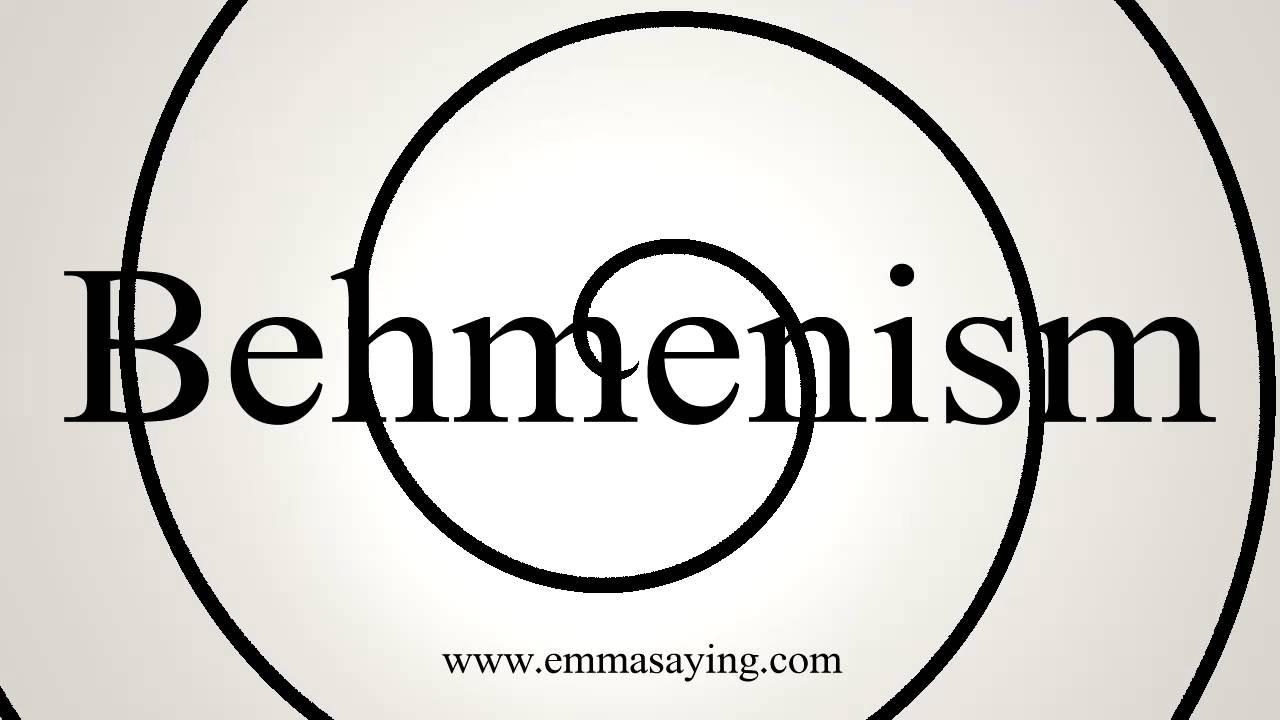 How to Pronounce Behmenism
