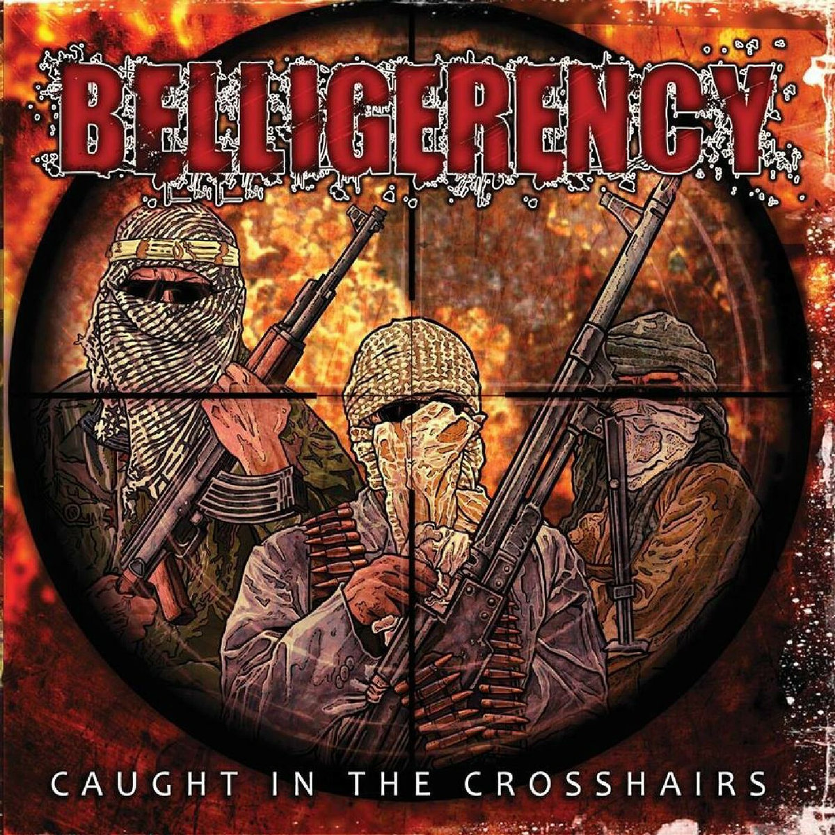 from Caught In The Crosshairs by Belligerency