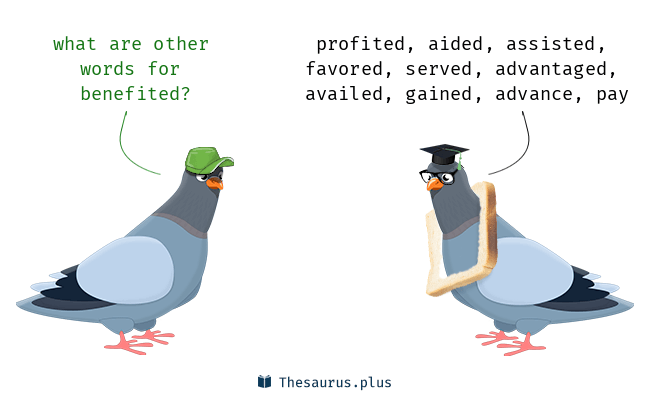 Synonyms for benefited