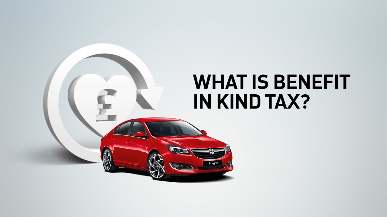 Vauxhall : What is Benefit-in-Kind Tax?