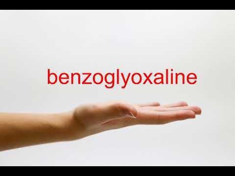How to Pronounce benzoglyoxaline - American English