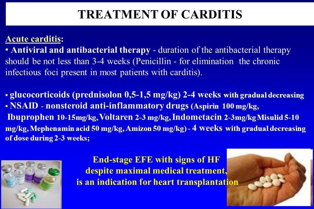 TREATMENT OF CARDITIS Acute carditis: