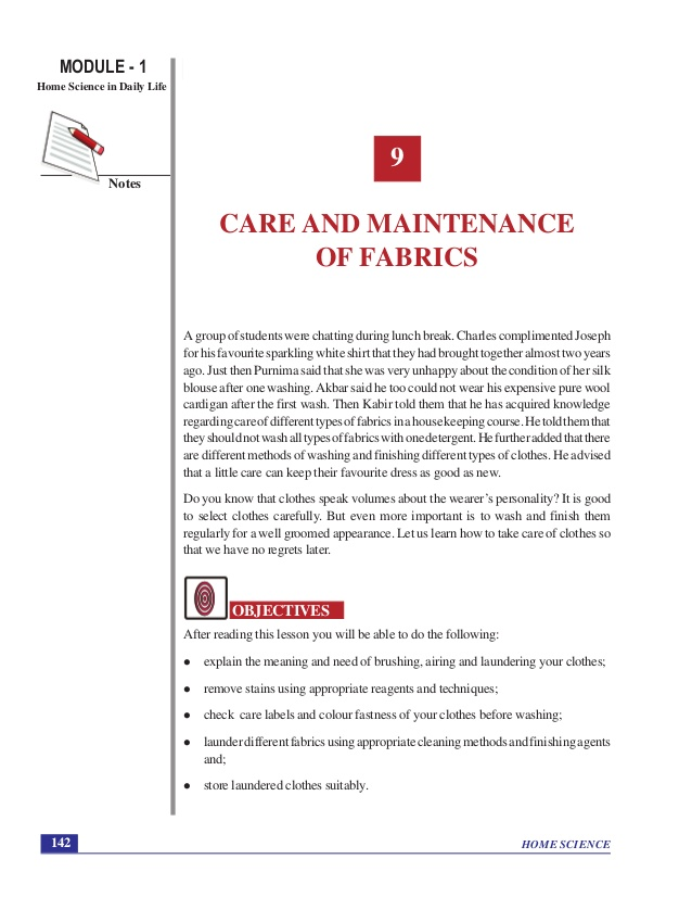 HOME SCIENCE MODULE - 1 Home Science in Daily Life 142 Notes Care and  Maintenance of