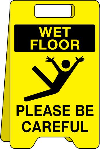 Floor sign Wet Floor – Please Be Careful